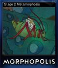 Stage 2 Metamorphosis