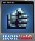 Iron Fisticle!