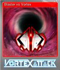 Blaster vs Vortex