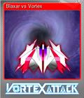 Blaxar vs Vortex