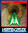 Rozer vs Vortex