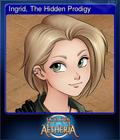 Ingrid, The Hidden Prodigy