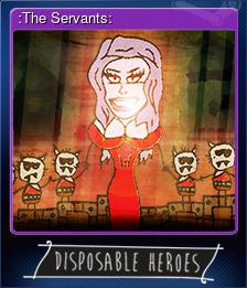 :The Servants: