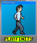 Platform Guy