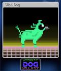 Slick Dog