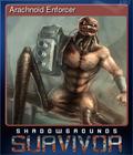 Arachnoid Enforcer