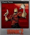 Shank Pistols