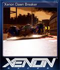 Xenon Dawn Breaker