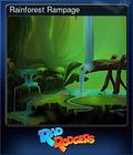Rainforest Rampage