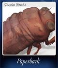 Cicada (Husk)