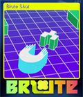 Brute Shot