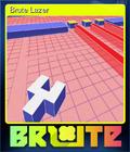 Brute Lazer
