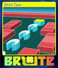 Brute Type