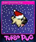 Super Christmas Pug