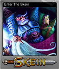 Enter The Skein