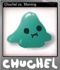 Chuchel vs. Morning
