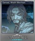 Gerrard, Wraith Merchant
