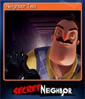 Neighbor Two