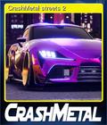 CrashMetal streets 2