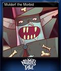 Muldorf the Morbid