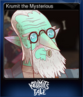 Krumit the Mysterious