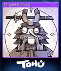Magnet Samurai