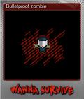 Bulletproof zombie
