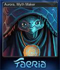 Aurora, Myth Maker