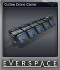 Outlaw Drone Carrier