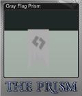 Gray Flag Prism