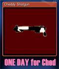 Cheddy Shotgun
