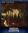 Bear Trap Mouth
