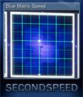 Blue Matrix Speed