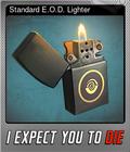 Standard E.O.D. Lighter