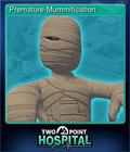 Premature Mummification