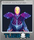 TARROR, the Rocket Man