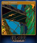 Glass Freedom
