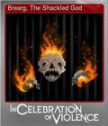 Brearg, The Shackled God