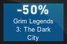 50% OFF Grim Legends 3: The Dark City