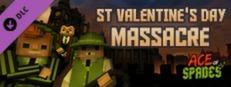 Ace of Spades: St. Valentine's Day Massacre