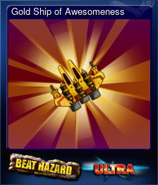 Gold Ship of Awesomeness (Trading Card)