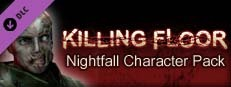 Killing Floor: Nightfall Character Pack