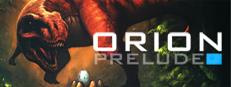 ORION: Prelude