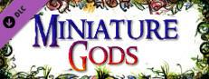 Miniature Gods