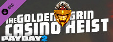PAYDAY 2: The Golden Grin Casino Heist