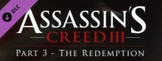 Assassin's Creed® III - The Tyranny of King Washington: The Redemption
