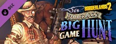 Borderlands 2: Sir Hammerlock?s Big Game Hunt