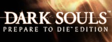 Dark Souls?: Prepare To Die? Edition