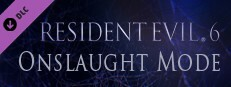 RE6 / BH6: Onslaught Mode
