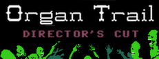Organ Trail: Director's Cut